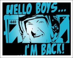 hello_boys_i__m_back_by_dominiopubliko-d5la5hi